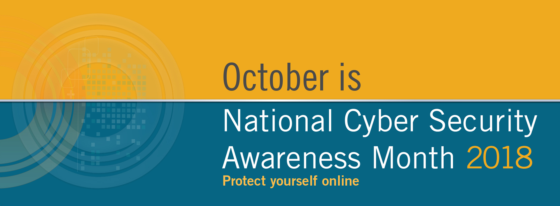 October is National Cyber Security Awareness Month 2018 banner