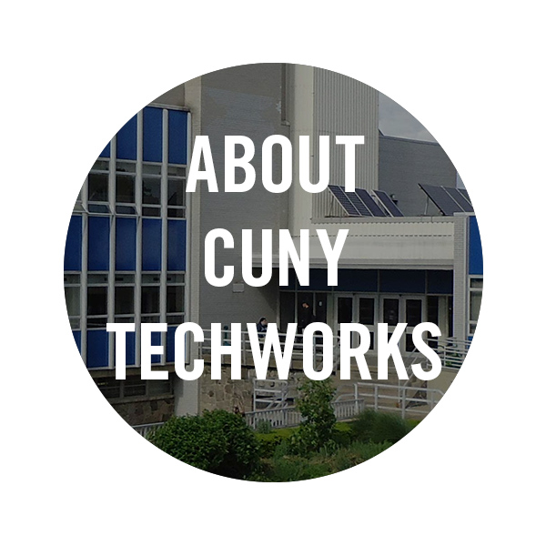 About CUNY TechWorks graphic