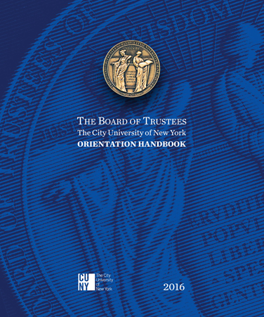 The Board of Trustees The City University of New York Orientation Handbook
