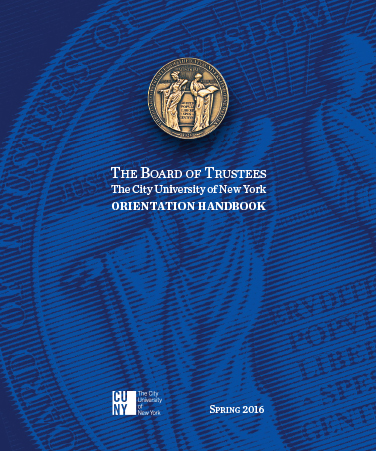 2The Board of Trustees The City University of New York Orientation Handbook