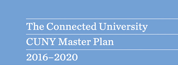 Connected University CUNY Master Plan 2016-2020 masthead