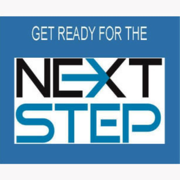 GET READY FOR THE NEXT STEP graphic