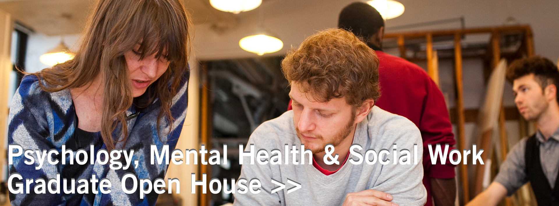 Psychology, Mental Health & Social Work Graduate Open House banner
