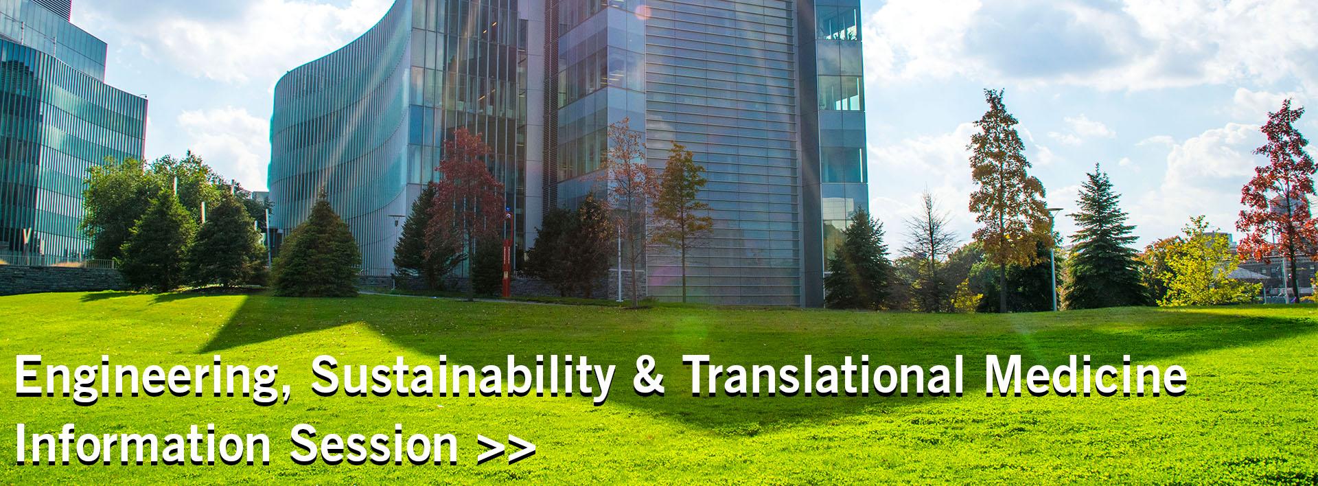 Engineering, Sustainability & translational medicine information session sustainer banner
