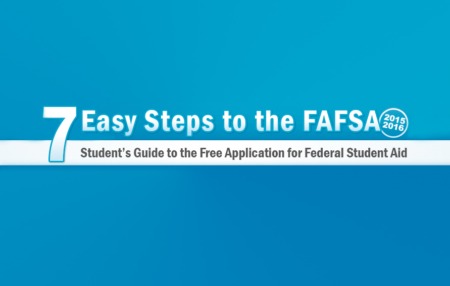7 Easy Steps to the FAFSA form