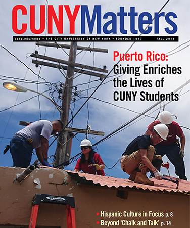 CUNYMatterscover , Fall 2018, showing CUNY Service Corps students in Puerto Rico aiding Hurricane maria victims